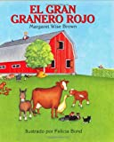 Big Red Barn (Spanish edition): El gran granero rojo (0060262257) by Margaret Wise Brown