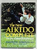 img - for New Aikido Complete: The Arts of Power and Movement by Yoshimitsu Yamada, Pimsler, Steven (1981) Hardcover book / textbook / text book