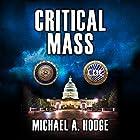 Critical Mass Hörbuch von Michael Hodge Gesprochen von: Dan Lizette