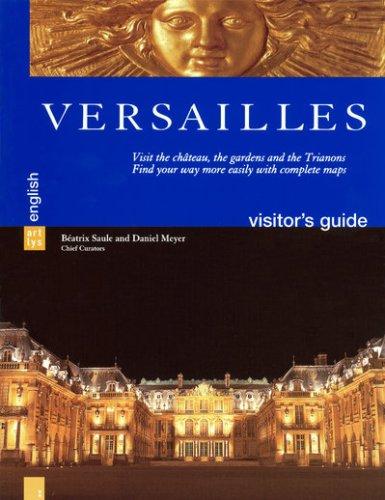 Versailles, Daniel Meyer & Beatrix Saule