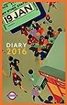 London Underground Poster Diary 2016...