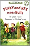 Pinky And Rex And The Bully: Ready -To-Read Level 3