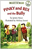 Pinky and Rex and the Bully (Pinky & Rex...