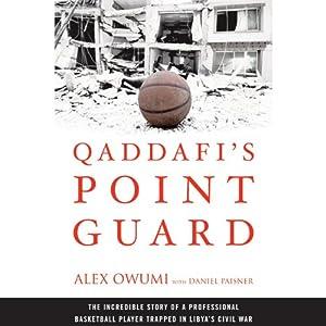 Qaddafi's Point Guard Audiobook