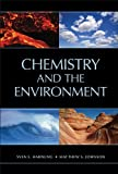 img - for Chemistry and the Environment book / textbook / text book