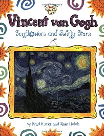 Vincent Van Gogh: Sunflowers and Swirly Stars (Smart About Art)