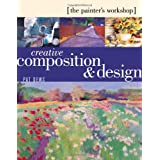 Creative Composition & Design: (The Painters Workshop)par Pat Dews