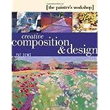 Creative Composition & Design: (The Painters Workshop)par Pat Dews