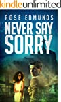 Never Say Sorry: A Fast Paced Medical...