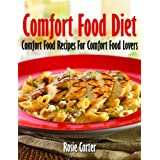 "Comfort Food Diet (Kindle Edition) By Rosie Carter          Click for more info     Customer Rating:       First tagged ""cookbook"" by JK"