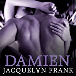 Damien: Nightwalkers Series, Book 4 | Jacquelyn Frank
