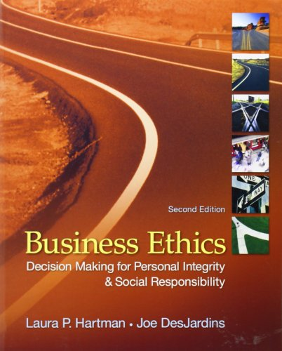 Business Ethics: Decision-Making for Personal Integrity...