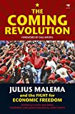 img - for The Coming Revolution: Julius Malema and the Fight for Economic Freedom book / textbook / text book