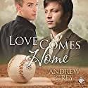 Love Comes Home: Senses, Book 3 (       UNABRIDGED) by Andrew Grey Narrated by Max Lehnen