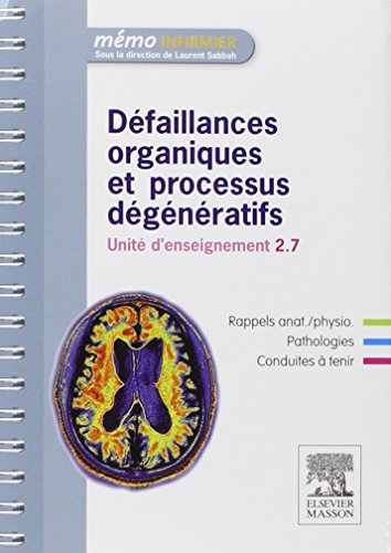 Défaillances organiques et processus dégénératifs: Unité d'enseignement 2.7