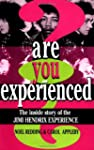 Are You Experienced?: The Inside Stor...