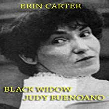 Black Widow Judy Buenoano Audiobook by Erin Carter Narrated by Michael Stuhre