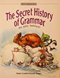 The Secret History of Grammar