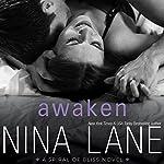 Awaken: A Spiral of Bliss Novel, Book 3 | Nina Lane