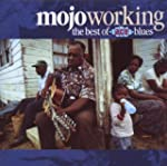 Mojo Workin: the Best of Ace Blues