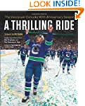 A Thrilling Ride: The Vancouver Canuc...