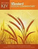 KJV Standard Lesson Commentary 2013-2014