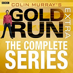 Colin Murray's Gold Run Extra Complete Radio/TV Program