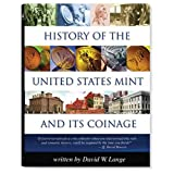 History of the U.S. Mint and Its Coinage (Red Book) ~ David W. Lange