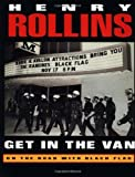 Get in the Van: On the Road With Black Flag (1880985241) by Rollins, Henry