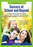 Parent Guide:  Success at School and...