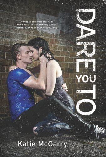 Dare You To (Harlequin Teen) by Katie McGarry