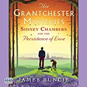 Sidney Chambers and the Persistence of Love | James Runcie