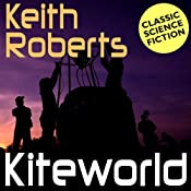 Kiteworld | [Keith Roberts]