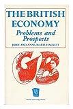 British Economy: Problems and Prospects (Unwin University Books) (0043300286) by Hackett, John