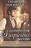 Lessons for Suspicious Minds