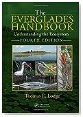 The Everglades Handbook: Understanding the Ecosystem, Fourth Edition