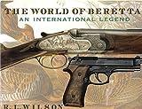 World of Beretta: An International Legen...