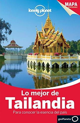 Lo Mejor De Tailandia 2 (Guías Lo mejor de País/Ciudad Lonely Planet)