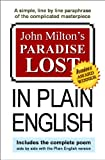 img - for John Milton's Paradise Lost In Plain English book / textbook / text book