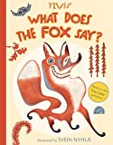 img - for What Does the Fox Say? book / textbook / text book