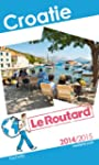 Guide du Routard Croatie 2014/2015