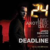 24: Deadline | [James Swallow]