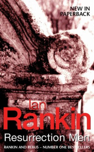 Resurrection Men (Inspector Rebus), IAN RANKIN