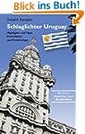 Schlaglichter Uruguay: Highlights und...