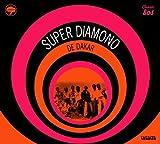 Super Diamono Super Diamono