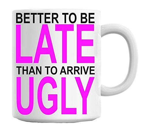 better-to-be-late-slogan-mug
