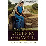 Journey to the Well: A Novelby Diana Wallis Taylor