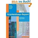 Krankenhaus-Report 2012: Schwerpunkt: Regionalität