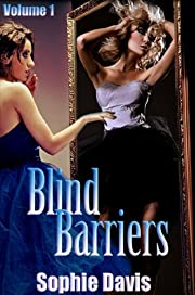 Blind Barriers (Blind Barriers Volume #1)