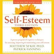 Self-Esteem: Third Edition | [Matthew McKay, Patrick Fanning]